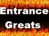 Entrance Greats