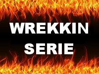Wrekkin Serie
