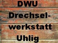 DWU Drechselwerkstatt Uhlig