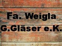 Fa. Weigla Günter Gläser